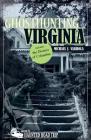 Ghosthunting Virginia (America's Haunted Road Trip) Cover Image