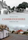 Cambridgeshire Through Time Cover Image