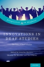Innovations in Deaf Studies: The Role of Deaf Scholars (Perspectives on Deafness) Cover Image