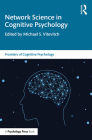 Network Science in Cognitive Psychology (Frontiers of Cognitive Psychology) Cover Image