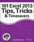 101 Excel 2013 Tips, Tricks & Timesavers Cover Image