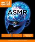ASMR (Idiot's Guides) Cover Image