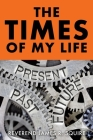 The Times Of My Life: A Memoir Cover Image