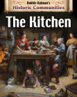 The Kitchen (Revised Edition) (Historic Communities) Cover Image