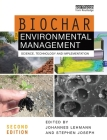 Biochar for Environmental Management: Science, Technology and Implementation Cover Image
