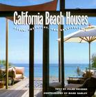 California Beach Houses: Style, Interiors, and Architecture Cover Image