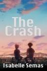 The Crash: A United Lands Novel Cover Image