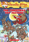 Geronimo Stilton #27: The Christmas Toy Factory Cover Image