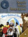 South Asian Americans (World Almanac Library of American Immigration) Cover Image
