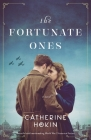 The Fortunate Ones: Beautiful and heartbreaking World War 2 historical fiction Cover Image