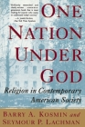 One Nation Under God: Religion in Contemporary American Society Cover Image
