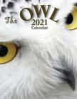 The Owl 2021 Calendar Cover Image