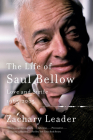 The Life of Saul Bellow, Volume 2: Love and Strife, 1965-2005 Cover Image