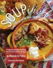 SOUPified: Soups Inspired by Your Favorite Dishes Cover Image