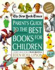 The New York Times Parent's Guide to the Best Books for Children: 3rd Edition Revised and Updated Cover Image