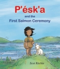 P'Ésk'a and the First Salmon Ceremony Cover Image