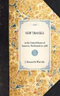 New Travels: In the United States of America, Performed in 1788 (Travel in America) Cover Image