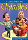 Charades A Classic Party Game Cover Image