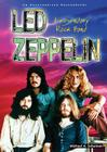 Led Zeppelin: An Unauthorized Rockography: Legendary Rock Band (Rebels of Rock) Cover Image