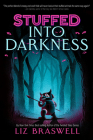 Into Darkness (Stuffed, Book 2) Cover Image