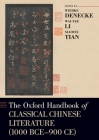 The Oxford Handbook of Classical Chinese Literature: (1000bce-900ce) (Oxford Handbooks) Cover Image