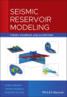 Seismic Reservoir Modeling: Theory, Examples, and Algorithms Cover Image