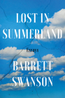 Lost In Summerland: Essays Cover Image