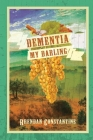 Dementia, My Darling Cover Image