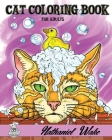 Cat Coloring Book For Adults: Domestic Cats - Exotic Cats - Fantasy Cats Cover Image