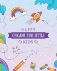 Origami for Little Kids: Whoosh! Easy Paper Airplanes for Kids - origami for kids ages 8-12 - The Complete Book of Origami - Origami Book From Cover Image