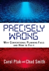Precisely Wrong: Why Conventional Planning Systems Fail Cover Image