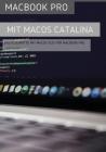 MacBook Pro mit MacOS Catalina: Erste Schritte mit MacOS 10.15 für MacBook Air Cover Image