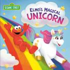 Elmo's Magical Unicorn (Sesame Street) Cover Image