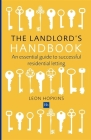 The Landlord's Handbook: An Essential Guide to Successful Residential Letting Cover Image