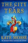 The City of Tears: A Novel (The Burning Chambers Series #2) Cover Image