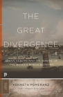 The Great Divergence: China, Europe, and the Making of the Modern World Economy (Princeton Classics #118) Cover Image