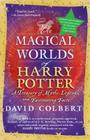The Magical Worlds of Harry Potter (revised edition) Cover Image