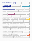 From the Ground Up: 20 Stories of a Life in Architecture Cover Image