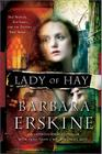 Lady of Hay: Two Women, Eight Hundred Years, and the Destiny They Share Cover Image