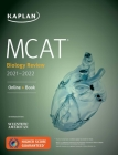 MCAT Biology Review 2021-2022: Online + Book (Kaplan Test Prep) Cover Image