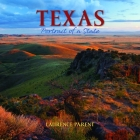 Texas: Portrait of a State (Portrait of a Place) Cover Image