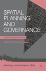 Spatial Planning and Governance: Understanding UK Planning Cover Image