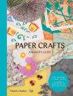 Paper Crafts: A Maker's Guide Cover Image