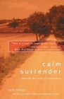 Calm Surrender: Walking the Path of Forgiveness Cover Image