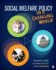 Social Welfare Policy in a Changing World Cover Image