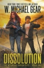 Dissolution: The Wyoming Chronicles Book One: The Wyoming Chronicles Cover Image