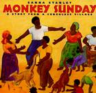 Monkey Sunday: A Story from a Congolese Village Cover Image