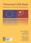 Tomorrow's Silk Road: Assessing an Eu-China Free Trade Agreement Cover Image
