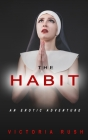 The Habit: An Erotic Adventure Cover Image