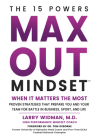 Max Out Mindset: Proven Strategies That Prepare You and Your Team for Battle in Business, Sport, and Life Cover Image
